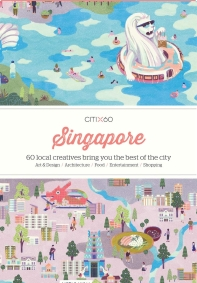 Citix60 Singapore: 60 Creatives Show You the Best of the City
