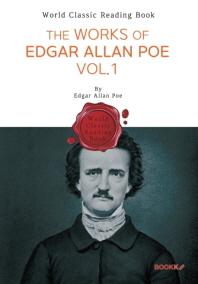 에드거 앨런 포 작품 모음 1집 : The Works of Edgar Allan Poe. Vol.1 (영문판)