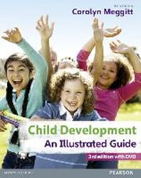 Child Development, an Illustrated Guide with DVD