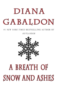 A Breath of Snow and Ashes ( Outlander #6 )