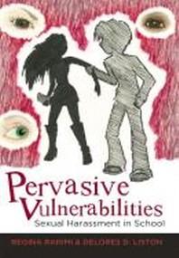Pervasive Vulnerabilities; Sexual Harassment in School