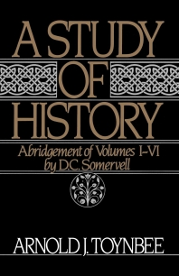 Study of History : Abridgement of Volumes 1-VI