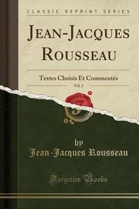 Jean-Jacques Rousseau, Vol. 2