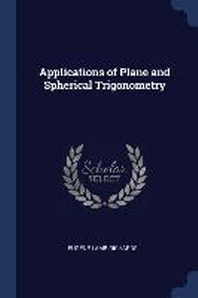 Applications of Plane and Spherical Trigonometry