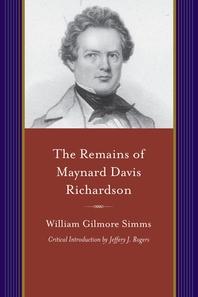 The Remains of Maynard Davis Richardson
