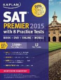 Kaplan SAT Premier(2015): with 8 Practice Tests