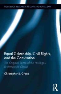 Equal Citizenship, Civil Rights, and the Constitution