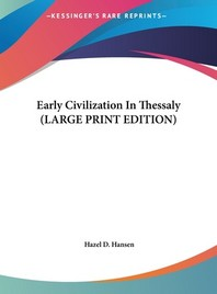 Early Civilization in Thessaly