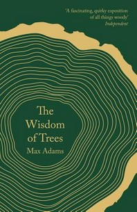 The Wisdom of Trees