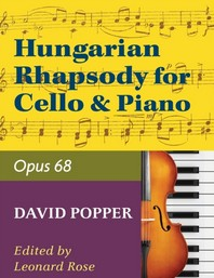 Popper - Hungarian Rhapsody Opus 68 For Cello and Piano (No. 1759)