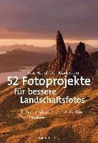 52 Fotoprojekte fuer bessere Landschaftsfotos