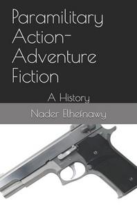Paramilitary Action-Adventure Fiction
