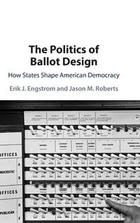 The Politics of Ballot Design