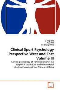 Clinical Sport Psychology Perspective West and East Volume III