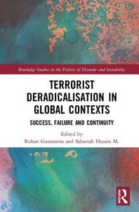 Terrorist Deradicalisation in Global Contexts