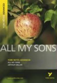 All My Sons, Arthur Miller.