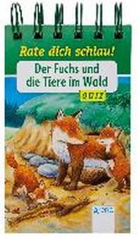 Der Fuchs und die Tiere im Wald