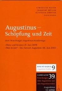 Augustinug, Schoepfung und Zeit