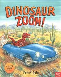 Dinosaur Zoom!. Penny Dale