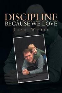 Discipline Because We Love