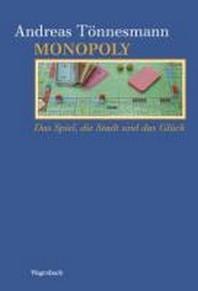 Monopoly: Das Spiel, die Stadt und das Glueck