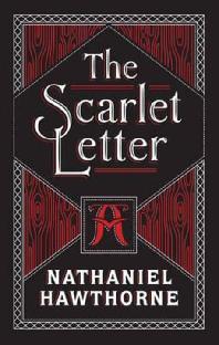 The Scarlet Letter. Nathaniel Hawthorne