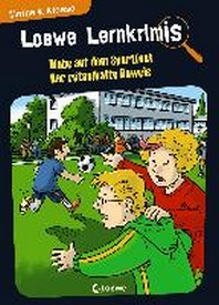 Loewe Lernkrimis - Diebe auf dem Sportfest / Der raetselhafte Beweis
