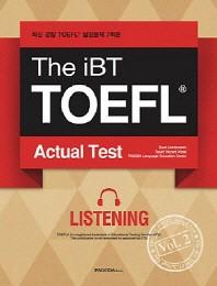 The iBT TOEFL Actual Test Vol. 2: Listening