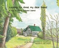 Looking for Anne, my dear friend