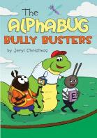 The Alphabug Bully Busters
