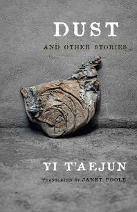 Dust and Other Stories ( Weatherhead Books on Asia )