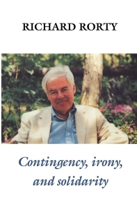 Contingency, Irony and Solidarity