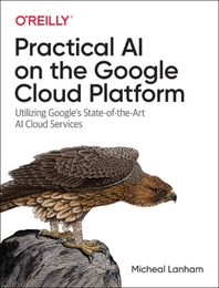 Practical AI on the Google Cloud Platform