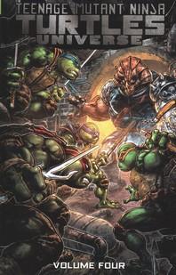Teenage Mutant Ninja Turtles Universe, Vol. 4
