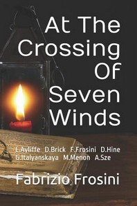 At the Crossing of Seven Winds