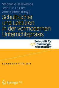 Schulbucher Und Lekturen in Der Vormodernen Unterrichtspraxis