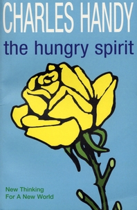 The Hungry Spirit  New Thinking for a New World