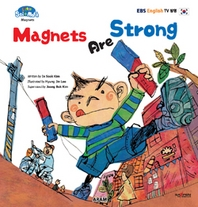 Magnets Are Strong