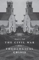 The Civil War as a Theological Crisis