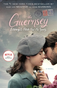 The Guernsey Literary and Potato Peel Pie Society (Movie Tie-In Edition)