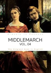 MIDDLEMARCH, VOL. 04 - 미들마치, 4부 (영문원서)
