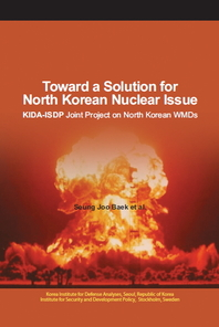Toward a Solution for Noth Korean Nuclear Issue