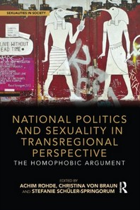 National Politics and Sexuality in Transregional Perspective