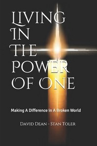 Living In The Power Of One