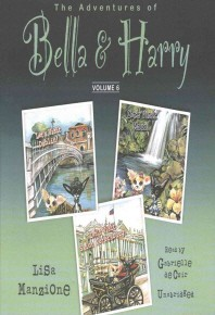 The Adventures of Bella & Harry, Vol. 6 Lib/E