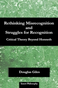Rethinking Misrecognition and Struggles for Recognition