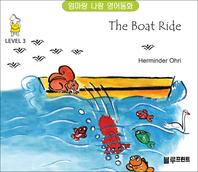 [엄마랑 나랑 영어동화] The Boat Ride (Level 3, 한영 합본)