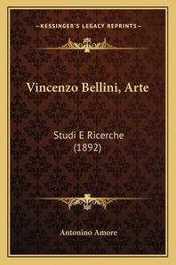 Vincenzo Bellini, Arte