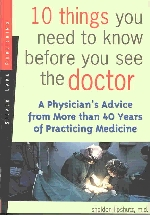 10 Things You Need to Know Before You See the Doctor