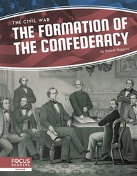 The Formation of the Confederacy